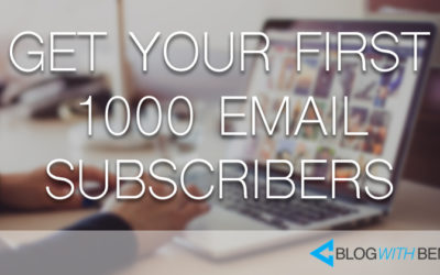 How to Find a Hungry Audience and Get Your First 1000 Email Subscribers