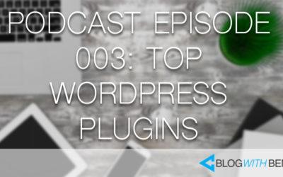 003: Top Digital Marketing Resources for WordPress Bloggers