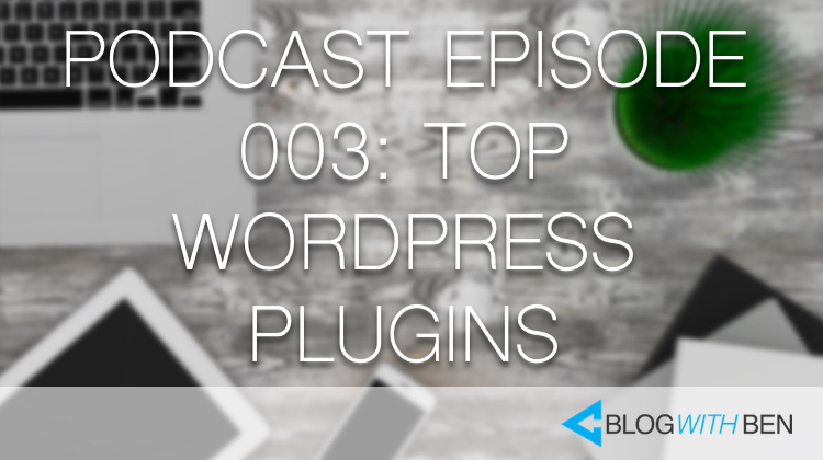 003: Top Digital Marketing Resources for WordPress Bloggers