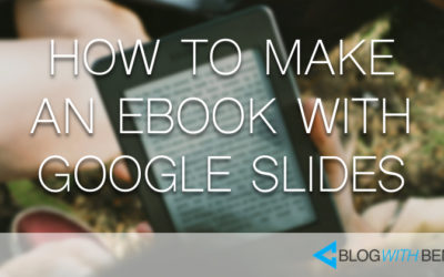 How to Make an Ebook With Google Slides